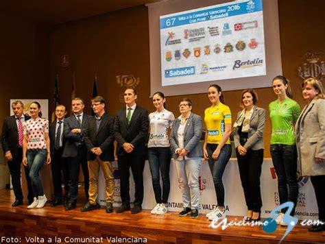 convocatorias comunidad valenciana 2016 i 2017 la vuelta a la comunidad valenciana de 2017 tendr 225 una