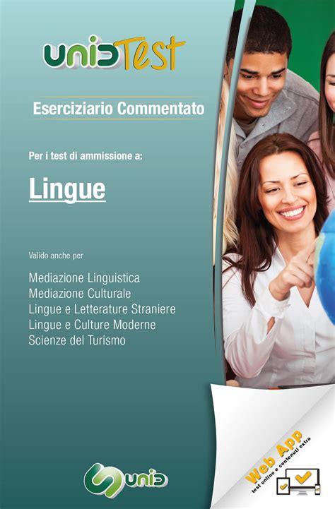 test ammissione lingue eserciziario commentato per lingue libri unidtest