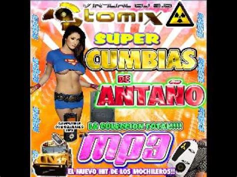 cunbias mix super cumbias de anta 209 o youtube