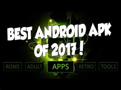 best apk best apk of 2017 for and gaming on any android device tv box smartphone firestick table