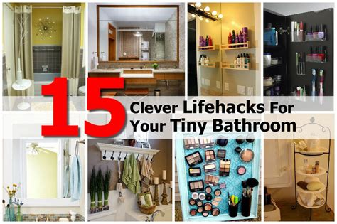 bathroom hacks 15 clever lifehacks for your tiny bathroom