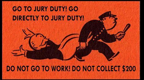 Does Jury Duty by Jury Duty I Do Not Consent