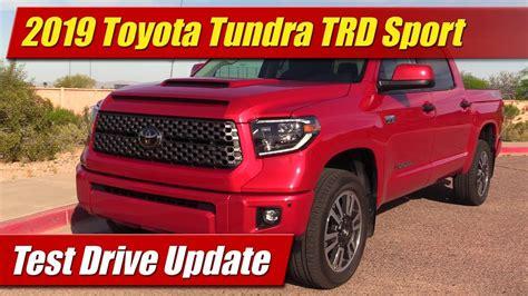 2019 Toyota Tundra Update by 2019 Toyota Tundra Trd Sport Test Drive Update