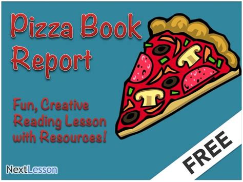 pizza book report pizza book report lesson plan and resources adaptable