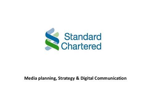 standard chartered bank standard charter bank bangladesh media planning strategy digital c