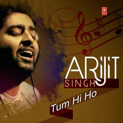 download mp3 tum hi ho download arijit singh tum hi ho 2014 hindi mp3