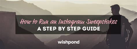How To Run A Sweepstakes - how to run an instagram sweepstakes a step by step guide