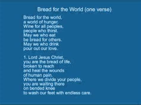 Or Lyrics Bernadette Bread For The World