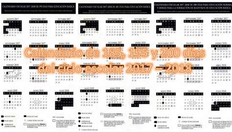 Calendario Escolar 2018 Sep Calendario De 185 195 Y 200 D 237 As Ciclo Escolar 2017