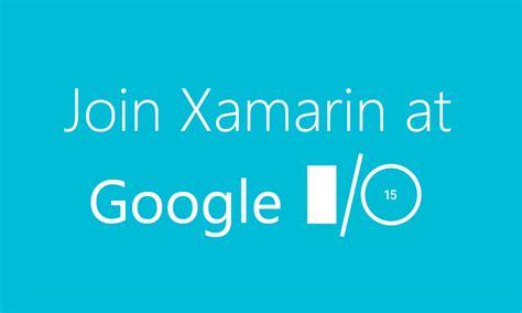 goggle io rsvp for xamarin s i o 2015 xamarin