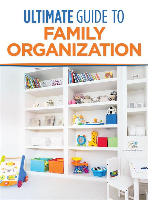 family organization parenting resolutions the organized family your village