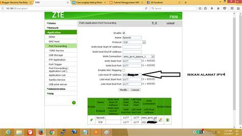 Router Zte F609 cara seting port forward lengkap pada router zte f609 bersama kita belajar