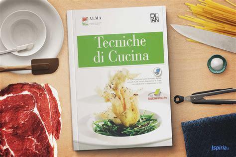 libro di cucina migliore libro tecniche di cucina