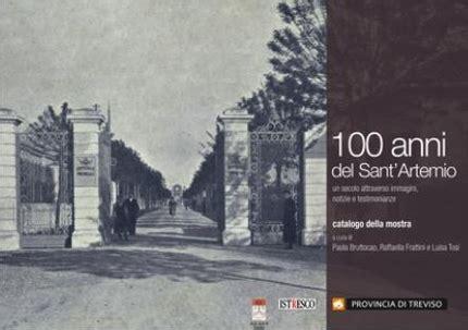 libreria lovat catalogo cent anni di s artemio alla libreria lovat di villorba tv