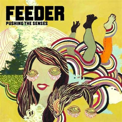 Feeder Feeling A Moment Mp3 feeder pushing the senses album zortam