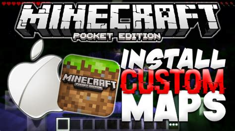 how to install custom maps in minecraft how to install custom maps in minecraft pe ios