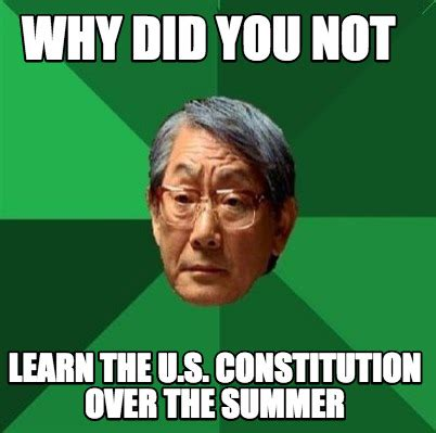 Why You Not Meme - meme creator why did you not learn the u s constitution