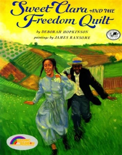 Sweet Clara And The Freedom Quilt Summary 301 moved permanently