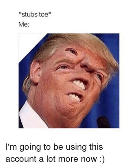 Toe Memes - 25 best memes about stub toe stub toe memes
