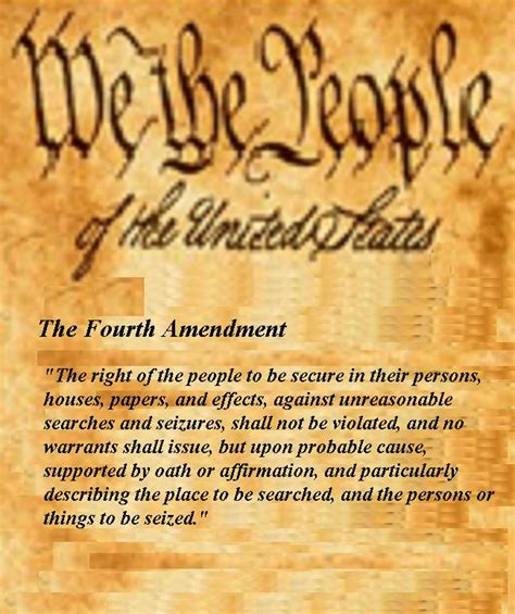 The Amendment Protects From Unreasonable Search And Seizure 4th Amendment The Bill Of Rights