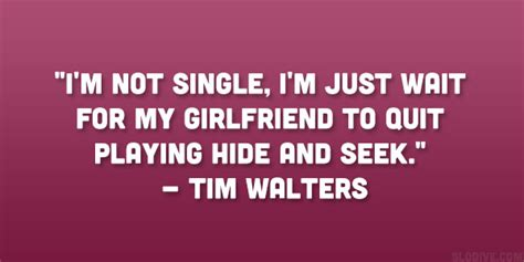 being hot funny quotes funny quotes about being single