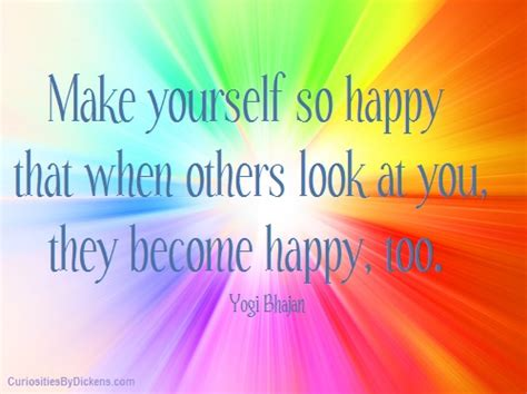How To Make Yourself Happy make yourself happy quotes quotesgram