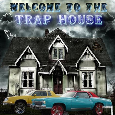 the trap house download dirtyboi music welcome to the trap house acid wav magnetrixx 187 audioz
