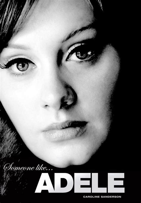 adele biography deutsch caroline sandersons biographie someone like adele nun in