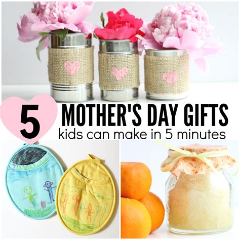 day gift 5 s day gifts can make in 5 minutes or less