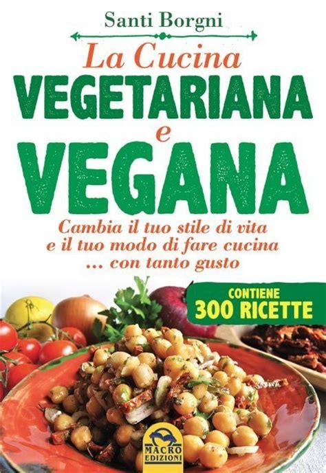 cucina vegetariana ricette frullati di verdure crude 7 ricette