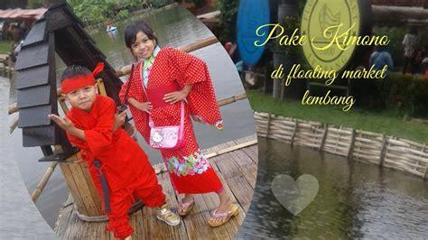 Tyas Kimono pake kimono di floating market lembang bandung