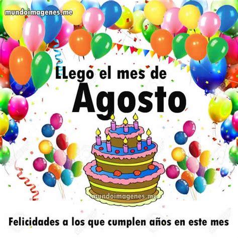 imagenes cumpleaños septiembre im 225 genes de bienvenido y feliz agosto con mensajes bonitos