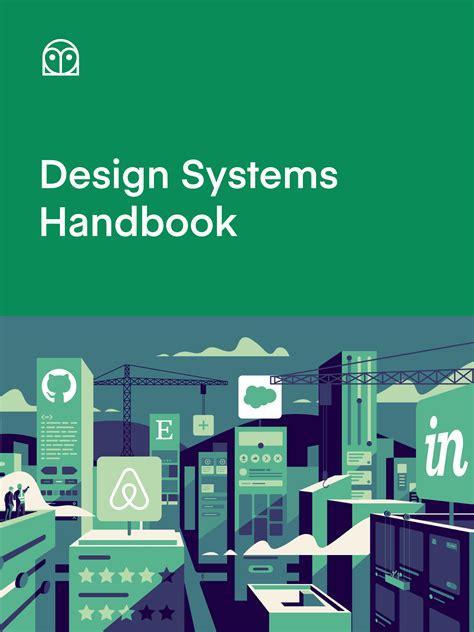 Design Systems Handbook - DesignBetter