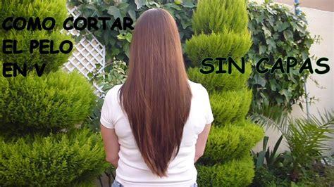 c mo cortar el pelo en casa como cortar el cabello en capas en v how to cut hair como