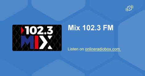 mix fm 102 3 ews 102 3 mix en vivo acapulco m 233 xico online radio box