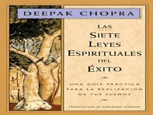 libro las siete leyes espirituales sinopsis las siete leyes espirituales del 233 xito miguel arguedas