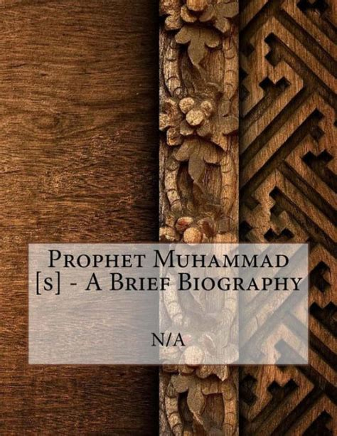 biography hazrat muhammad prophet muhammad s a brief biography by n a paperback
