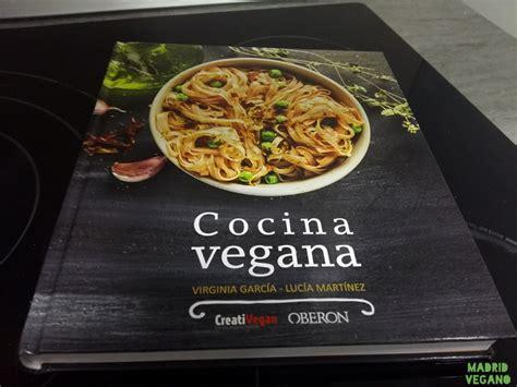 cocina vegana un libro que va m 225 s all 225 de las recetas