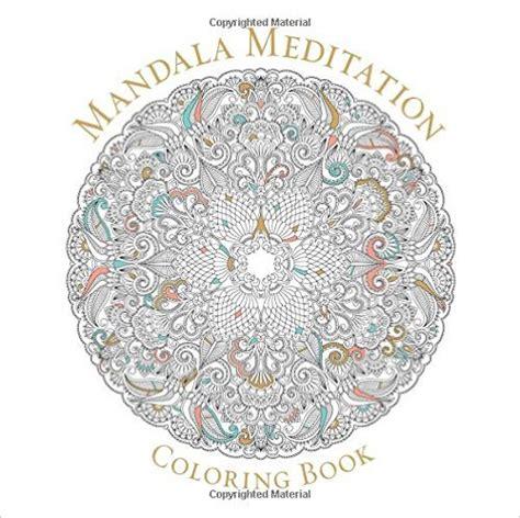 mandala meditation coloring book mandala meditation coloring book northwest nature shop