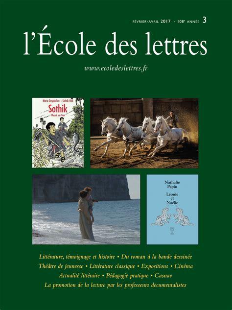 Ecole De Ministres 3 Lettres les actualit 233 s de l 201 cole des lettres les actualit 233 s de l