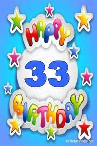 happy 33rd birthday quotes quotesgram