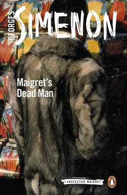 maigret s mistake inspector maigret books maigret s dead by georges simenon david coward