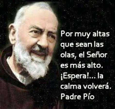 padre pio biography in spanish 17 best images about frases en espanol spanish quotes on