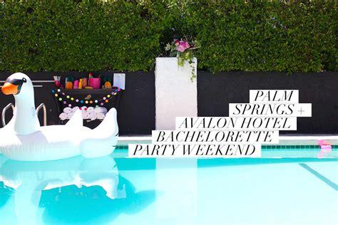 theme hotel palm springs palm springs bachelorette party avalon hotel