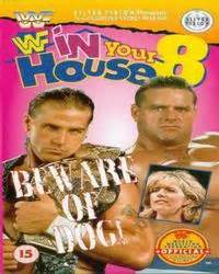 in your house beware of dog watch replay wwf in your house 8 beware of dog english eventoshq full show online