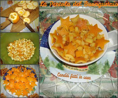 canditi fatti in casa arancia candita la pentola buongustaio
