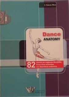 libro dance anatomy sports anatomy in libreria dance anatomy 187 mobilesport ch