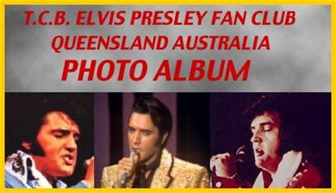 elvis fan club fan relations about elvis fan clubs tcb elvis presley fan club queensland australia
