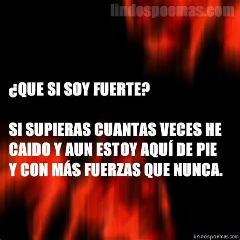 imagenes con frases que si soy fuerte 191 que si soy fuerte frases