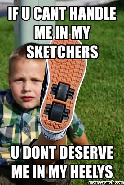 Pictures To Use For Memes - heelys
